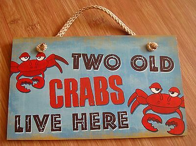 Two Old Crabs Live Here Beach Kitchen Welcome Sign Nautical Seafood Home Decor