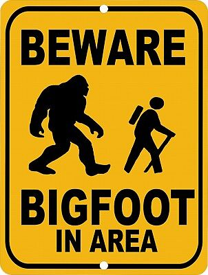 Vintage Retro Style Beware BIGFOOT Sasquatch In Area Metal Sign 9x12