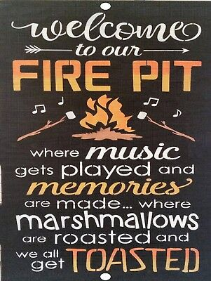 Vintage Retro Welcome To Our Fire Pit Get Toasted Relax Metal Tin Sign 9x12 NEW