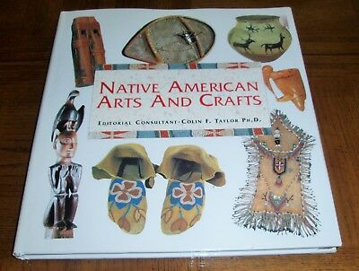 Native American Arts And Crafts Book - Hardcover With Dust Cover - Many Crafts