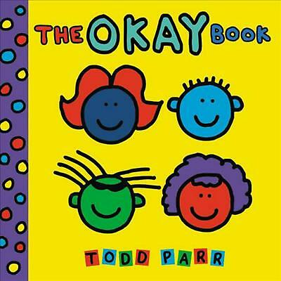 The Okay Book by Todd Parr (English) Board Books Book Free Shipping!