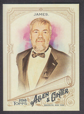 Topps - Allen & Ginter 2018 - Base # 157 Bill James - Writer & Statistician