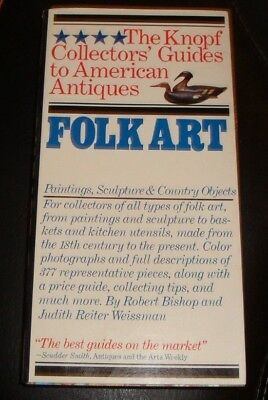 The Knopf Collector's Guides to American Antiques: Folk Art: Painting Sculpture