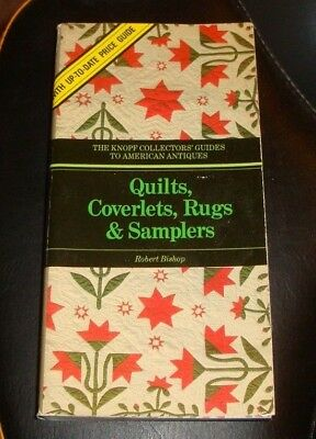 Knopf Collector's Guides to American Antiques: Quilts Coverlets Rugs Samplers