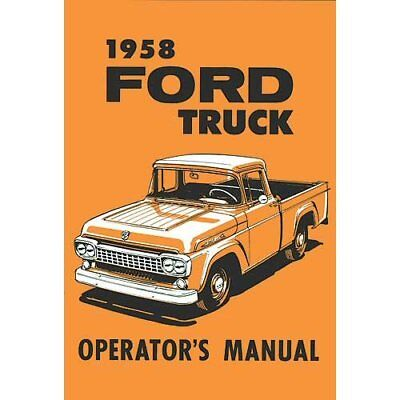 1958 Ford F100 - F350 Pick Up Bedienungsanleitung Owners Operators Manual