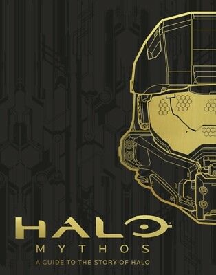 Microsoft - HALO Mythos : A Guide To The Story Of Halo