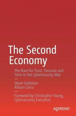Steve Grobman: The Second Economy, (Cybersecurity War,) Neu! Apress, 2016