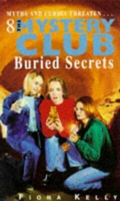 Buried secrets by Fiona Kelly (Paperback)