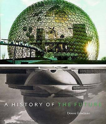A History of the Future Hardcover – 15 Nov 2008