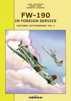 KECAY book Captured Butcherbirds - Fw-190s part 2 (in foreign service)