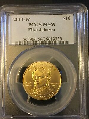 2011 W $10 Eliza Johnson First Spouse Uncir .9999 Gold 1/2 Ounce PCGS MS69