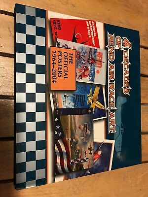 4 Decades Of Reno Air Race Art The Official Posters 1964-2004 Book