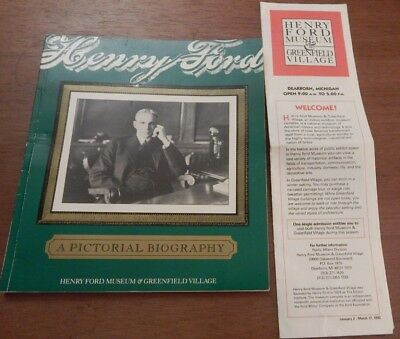 Henry Ford A Pictorial Biography Ford Museum & Greenfield Village + 1992 Guide