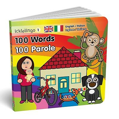 100 Words - English/Italian bilingual / dual language children's board book