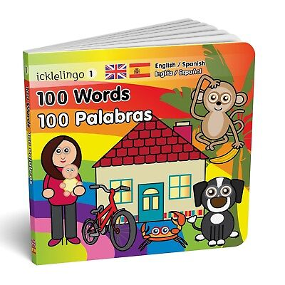 100 Words - English/Spanish dual language / bilingual children's board book