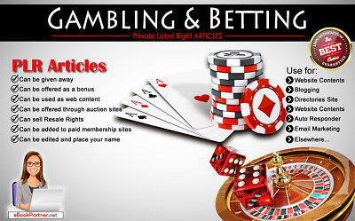 140+ PLR Articles on Gambling & Betting Niche Private Label Rights