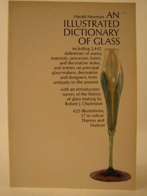 An Illustrated Dictionary of Glass By Harold Newman