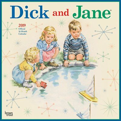 Dick And Jane - 2019 Wall Calendar - Brand New - 079329