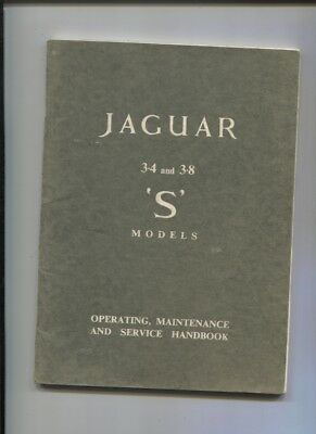 JAGUAR 3.4 and 3.8 S models ;operating , maintenance and service hanbook