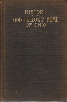 IOOF, Book, History of IOOF Home of Ohio by L. E. Dodd, 1916, Lot 107