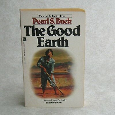 The Good Earth by Pearl S Buck 1958 Paperback Pulitzer Prize Winner Chinese Life