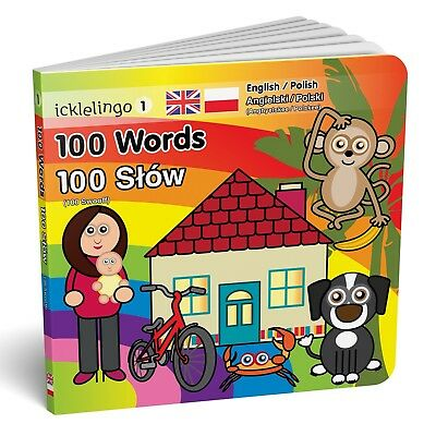 100 Words - English/Polish bilingual / dual language children's board book