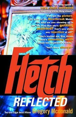 NEW - Fletch Reflected by Mcdonald, Gregory