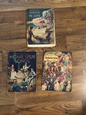 3-1930's /40's Treasure Chest Song books Songs We Love, Home Spun Songs Dances