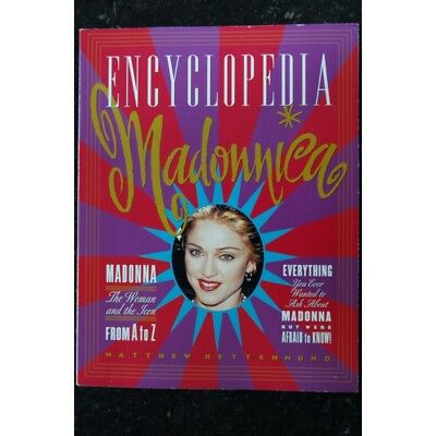 Madonna Encyclopedia April 1995 Madonna From To A To Z The Woman And The Icon Ma
