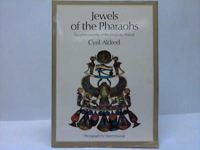 Aldred, Cyril: Jewels Of The Pharaohs. Egyptian Jewelry Of The Dynastic Period