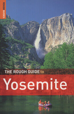 Rough Guide Travel Guides: The rough guide to Yosemite National Park by Paul
