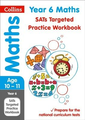 Collins KS2 - Year 6 Maths SATs Targeted Practice Workbook : 2019 Tests