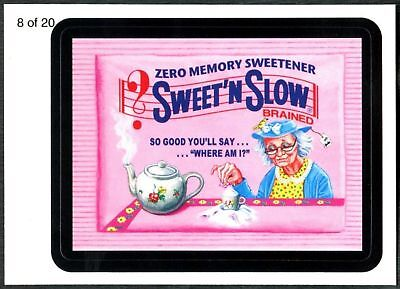 Sweet 'N Slow #8 Wacky Packages Series7 Wack-O-Mercials Sticker Chase Card C1775