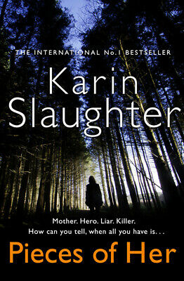 Pieces of her by Karin Slaughter (Hardback)