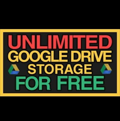 UNLIMITED FOR GOOGLE DRIVE STORAGE NOT EDU 100% Secure And  Life time