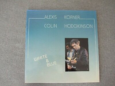 Alexis Korner with Colin Hodgkinson: LP White and Blues