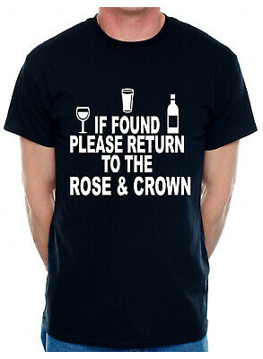 Personalised Mens T-Shirt If Found Return To Rose & Crown Pub You Choose Name
