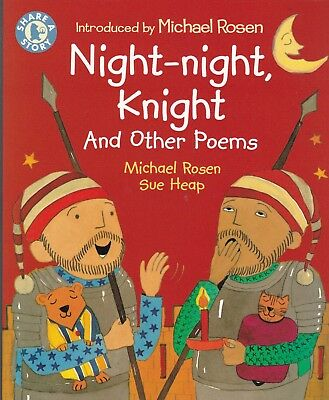 Night-night, Knight  & other Poems by Michael Rosen & Sue Heap (Paperback) Book