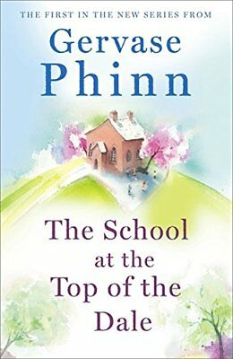 Gervase Phinn - The School at the Top of the Dale