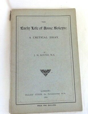 Antique Book The Early Life of Anne Boleyn 1886 The Critical Essay J H Round MA