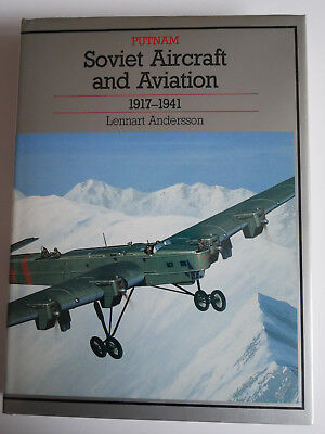 Putnam  Soviet Aircraft and Aviation 1917 1941  Lennart Andersson