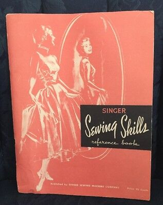 Singer Sewing Skills Reference Book 1955 Tips Techniques Stitches Zippers..BONUS