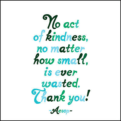 Thank You Card No Act Of Kindness Quote Blank Greeting Card