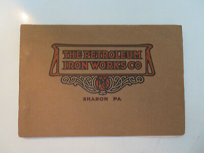 Vintage The Petroleum Iron Works Co   Sharon Pa  Booklet