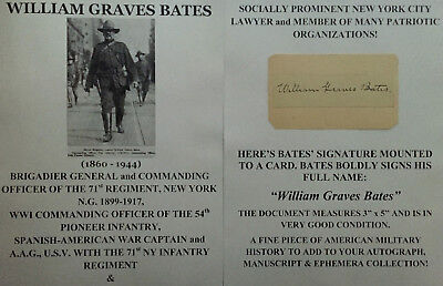 SPANISH AMERICAN WAR/WWI GENERAL 71st NY INFANTRY 54th PIONEER AUTOGRAPH SIGNED!