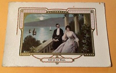"""C1909 Postcard England Romance """"cold As The Moon"""" Tied Stamps    228"""
