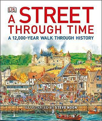 A Street Through Time by Steve Noon (Hardback) BRAND NEW Book