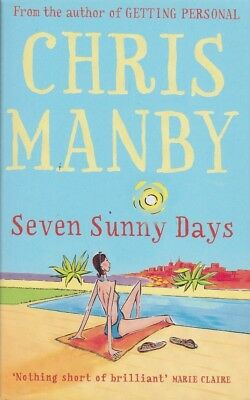 Seven Sunny Days by Chris Manby (Paperback) NEW Book