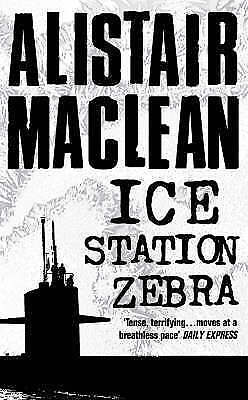 Ice Station Zebra by Alistair MacLean (Paperback) NEW Book