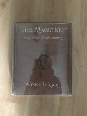 The Magic Key And Other Fairy Stories By Grace Inkson
